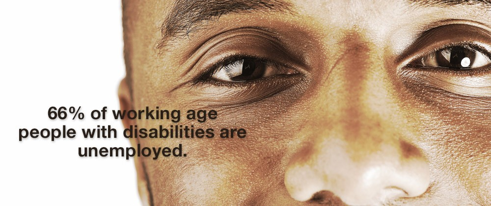 66% of working age people with disabilities are unemployed.